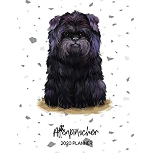 Affenpinscher 2020 Planner: Dated Weekly Diary With To Do Notes & Dog Quotes (Awesome Calendar Planners for Pup Owners - Pedigree Breeds) 9