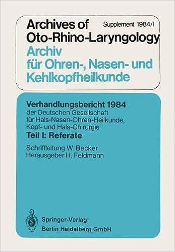 Verhandlungsbericht 1984 der Deutschen Gesellschaft für Hals- Nasen- Ohren-Heilkunde, Kopf- und Hals-Chirurgie (Verhandlungsbericht der Deutschen ... Kopf- und Hals-Chirurgie)