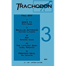 Trachodon 3: A Dinosaur of a Little Magazine by Pete Fromm (2011-08-28)