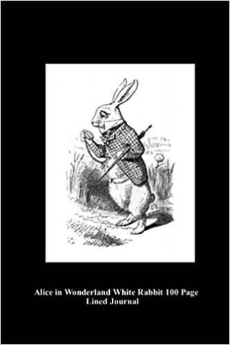 Alice in Wonderland White Rabbit 100 Page Lined Journal: Blank 100 page lined journal for your thoughts, ideas, and inspiration