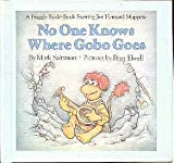 Download No One Knows Where Gobo Goes in PDF ePUB Free Online