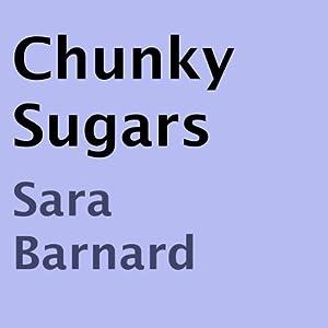 Chunky Sugars Audiobook