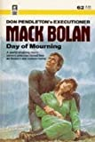 Day of  Mourning (Executioner/Mack Bolan  #62)