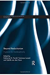 Beyond Reductionism: A Passion for Interdisciplinarity (Routledge Studies in Ecological Economics) Hardcover