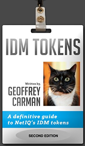 Download IDM Tokens: A definitive guide to NetIQ's IDM tokens Pdf