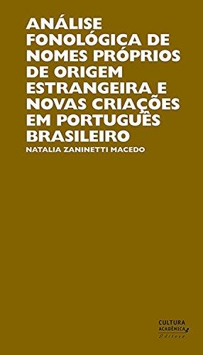 Análise fonológica de nomes próprios de origem estrangeira e novas criações em português brasileiro