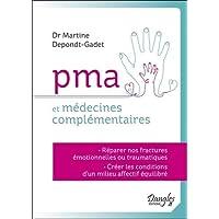 PMA et médecines complémentaires - Réparer nos fractures émotionnelles ou traumatiques