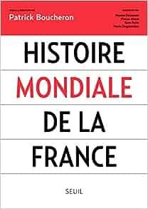 a3371aa0705 Histoire mondiale de la France (French Edition)  Collectif
