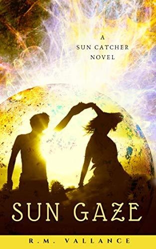 Sun Gaze: Sun Catcher Book Three