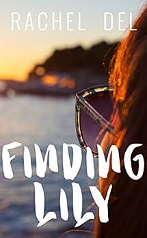 Finding Lily (Second Chances Book 2) (English Edition) de [Del, Rachel]