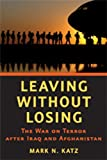 Leaving Without Losing, Mark N. Katz, 142140558X