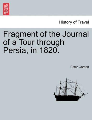Fragment of the Journal of a Tour through Persia, in 1820. pdf epub