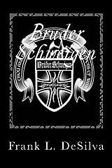 Bruder Schweigen: The Story of the Silent Brothers (Volume 1) Paperback