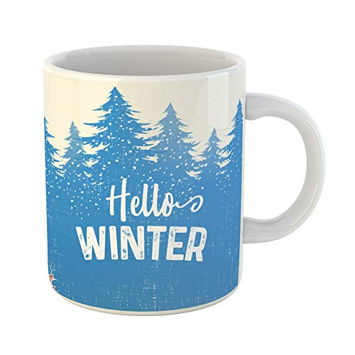 Emvency Coffee Tea Mug Gift 11 Ounces Funny Ceramic Christmas Hello Winter Text Fir Tree Silhouette and Old Shabby December Gifts For Family Friends Coworkers Boss Mug -