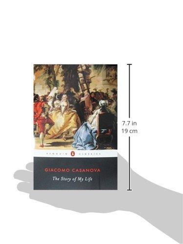 The Story of My Life (Penguin Classics): Amazon.es: Giacomo Casanova, Gilberto Pizzamiglio, Sophie Hawkes, Stephen Sartarelli: Libros en idiomas extranjeros