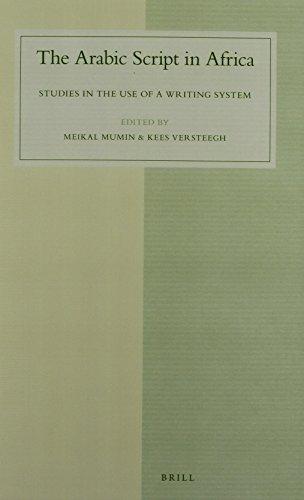 The Arabic Script in Africa (Studies in Semitic Languages and Linguistics) -