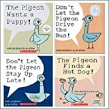 Pigeon Pack (4 Book Set) (The Pigeon Finds a Hot Dog!; Don't Let Pigeon the Stay Up Late!; The Pigeon Wants a Puppy!; Don't Let the Pigeon Drive the Bus!)