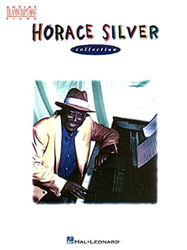 - Horace Silver Collection: Piano (Artist Transcriptions)