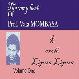 Mombasa and Orch.Lipua Lipua Volume One: Prof. Vata Mombasa and Orch