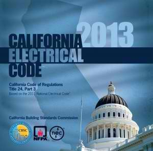 2013 California Electrical Code - Title 24 Part 3