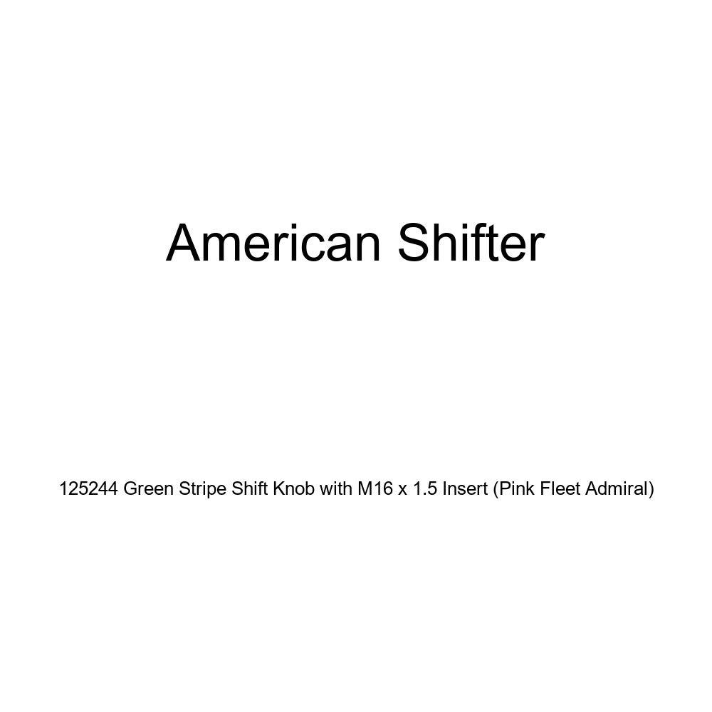 Pink Fleet Admiral American Shifter 125244 Green Stripe Shift Knob with M16 x 1.5 Insert