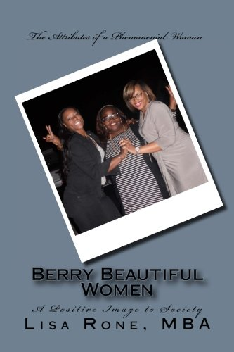 Berry Beautiful Women: A Positive Image to Society -