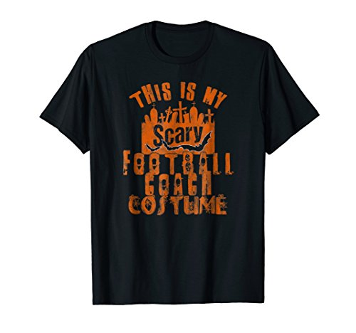 This Is My Scary Football Coach Tshirt Men Halloween Costume -