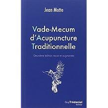 VADE-MECUM D'ACUPUNCTURE TRADITIONNELLE 2E ÉD.