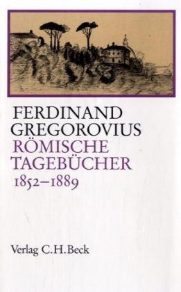 Römische Tagebücher 1852-1889