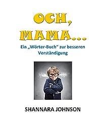 Och, Mama...: Ein