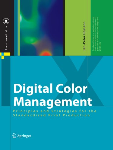 Digital Color Management: Principles and Strategies for the Standardized Print Production (X.media.publishing)