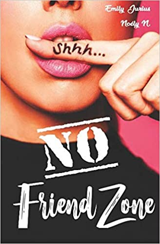 Emily Jurius & Noély N. – No Friend Zone (2018) sur Bookys