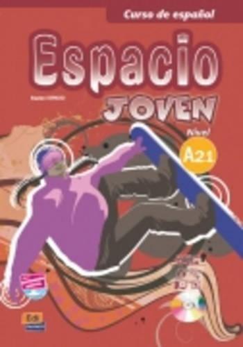 Espacio Joven A2.1 Libro del Alumno + CD-ROM + Eleteca Access (Spanish Edition)