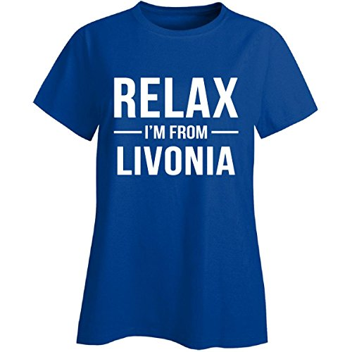 Relax I'm From Livonia City. Cool Gift - Ladies T-shirt Royal 2XL (City Livonia)
