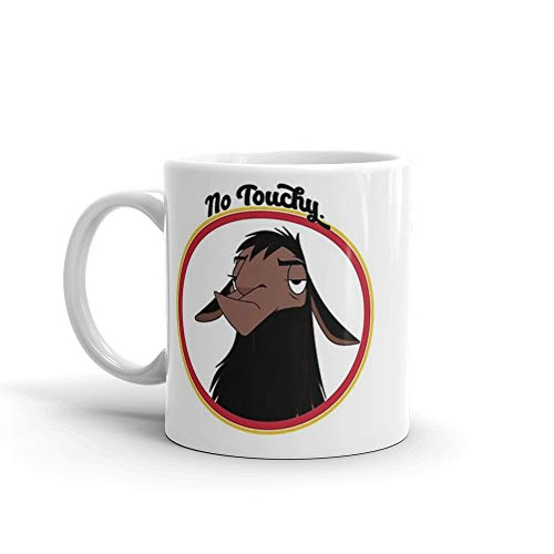Kuzco NO TOUCHY sad llama emperor's new groove emperor david spade back off no touch funny gift 11 Oz White Ceramic.11 Oz Fine Ceramic Mug With Flawless Glaze Finish.
