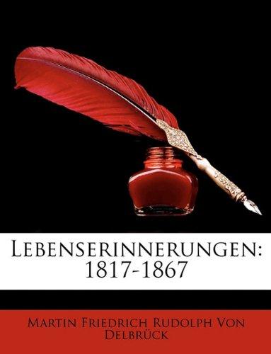 Read Online Lebenserinnerungen: 1817-1867 (German Edition) PDF