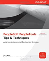 PeopleSoft PeopleTools Tips & Techniques Front Cover