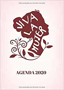Viva la Mujer Agenda 2020: Tema Feminista Agenda Mensual y ...