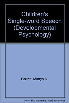 Children's Single-word Speech (Developmental Psychology)