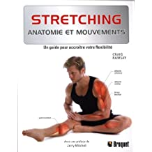 Stretching : Anatomie et mouvements