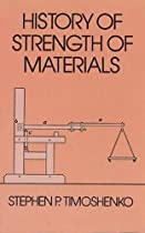 History of Strength of Materials (Dover Civil and Mechanical Engineering)
