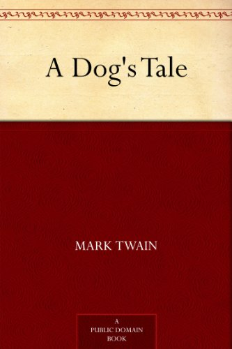 A Dog's Tale (English Edition)