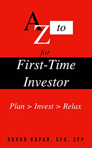 First Time Investor: Plan, Invest, Relax
