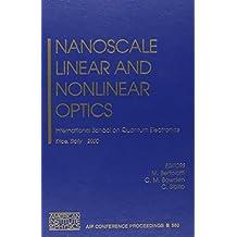 Nanoscale Linear and Nonlinear Optics: International School on Quantum Electronics