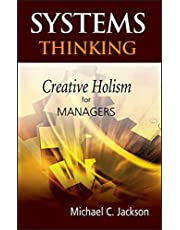 Systems Thinking: Creative Holism for Managers