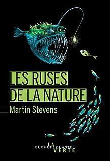 Les ruses de la nature, Stevens, Martin