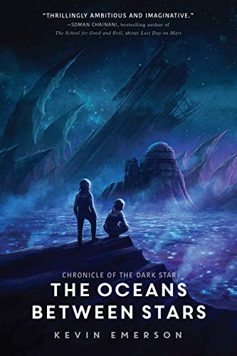 The Oceans between Stars (Chronicle of the Dark Star) [Emerson, Kevin] (Tapa Dura)