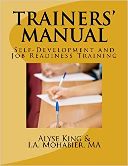 ccc3ae9a7 Trainer's Manual: Self-Development and Job Readiness: Alyse King ...