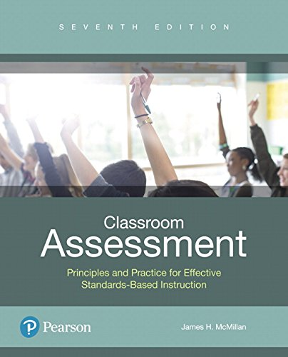 Classroom Assessment: Principles and Practice that Enhance Student Learning and Motivation plus MyLab Education with Enhanced Pearson eText -- Access ... New in Ed Psych / Tests & Measurements)