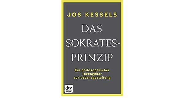 Amazon.com: Das Sokrates-Prinzip: Ein philosophischer Ideengeber zur ...